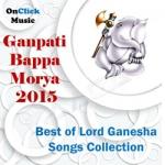Ganpathi Bappa Morya 2015 songs