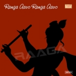 Ranga Aavo Ranga Aavo songs