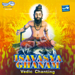 Isavasya Ghanam - Vedic Chanting songs