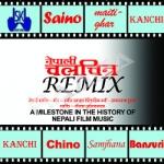 Nepali Chalchitra - Remix songs