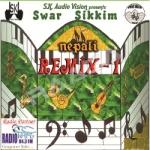 Swar Sikkim Remix-1 songs