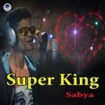 Super King songs
