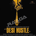 Desi Hustle songs