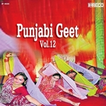 Punjabi Geet - Vol 12 songs
