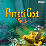 Punjabi Geet - Vol 15 songs