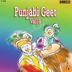 Punjabi Geet - Vol 19 songs
