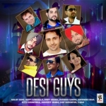 Desi Guys songs