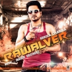 Rawalver  songs