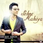 Sohne Mahiya songs