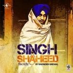 Singh Shaheed songs