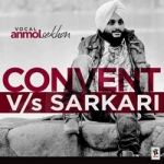 Convent Vs Sarkari songs