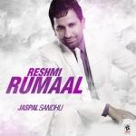 Reshmi Rumaal songs