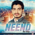 Neend (The Sleep) songs