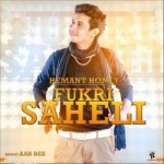 Fukri Saheli songs