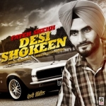 Desi Shoukeen songs
