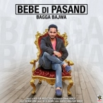 Bebe Di Pasand songs
