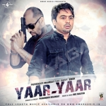 Yaar Yaar songs