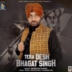 Tera Desh Bhagat Singh songs