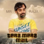 Tera Mera Mail songs