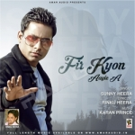 Fir Kyon Aayie A songs