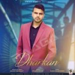 Dharkan songs