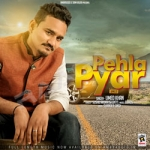 Pehla Pyar songs