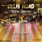 Delhi Road songs