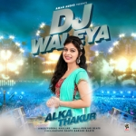 Dj Waleya songs