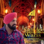 Sikhi De Waris songs