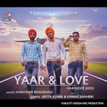 Yaar And Love songs