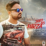 Jigra As Mirza songs