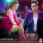 Kudi Sweet songs