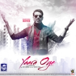 Yaara Oye songs
