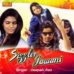 Sizzler Jawani songs
