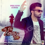 Ja Ve Sajna Ja songs