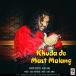 Khuda De Mast Malang songs