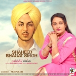 Shaheed Bhagat Singh songs