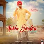 Ankhi Sardari songs