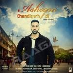Ashiqui Chandigarh Di songs