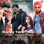 Swag Tere Yaar Da songs