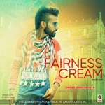 Fairness Cream songs
