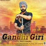 Gandhi Giri songs