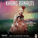 Khang Banauti songs