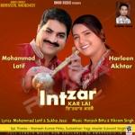 Intzar Kar Lai songs