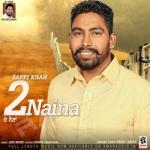 2 Naina songs