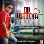 Dil Lutteya songs