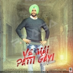 Ve Mai Patti Gayi songs