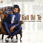 Gall Dil Te songs