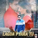 Lagda Pyara Tu songs