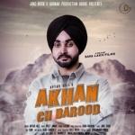 Akhan Ch Barood songs